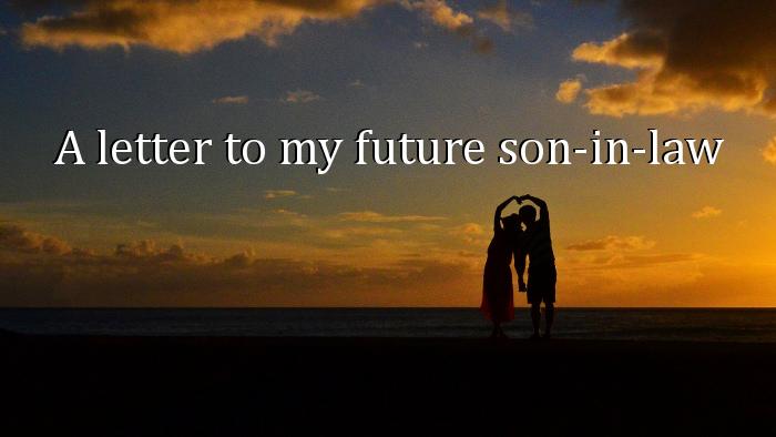 2 my future son in law